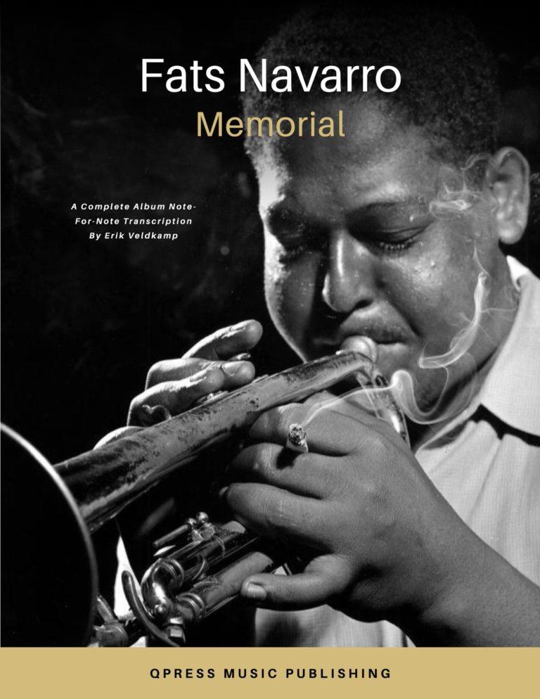 """Memorial"" Fats Navarro Complete Album Transcription"