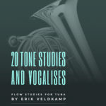Veldkamp, 20 Tone Studies and Vocalises for Tuba