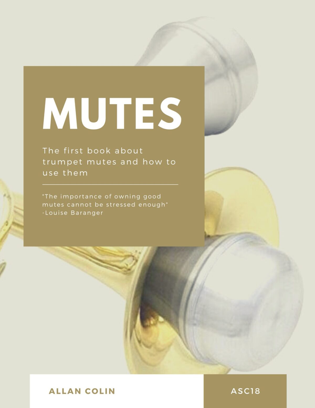 Colin, The First Book About Trumpet Mutes and How to Use Them-p01