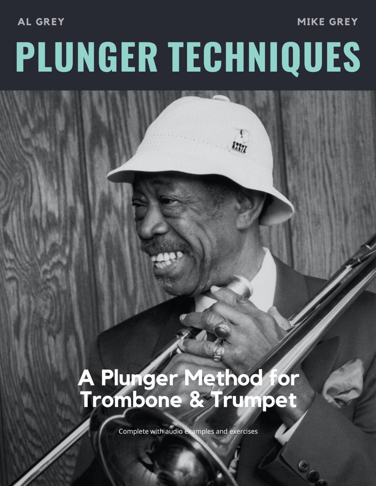 Grey, Plunger Techniques