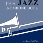 Jazz Trombone Book Spring 20 Version – Corrected Version-p001