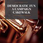 Buechel arr Mains, Democratic Fun A Campaign Cakewalk brass quintet-p01