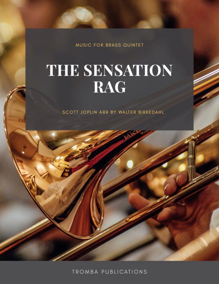 The Sensation Rag for Brass Quintet