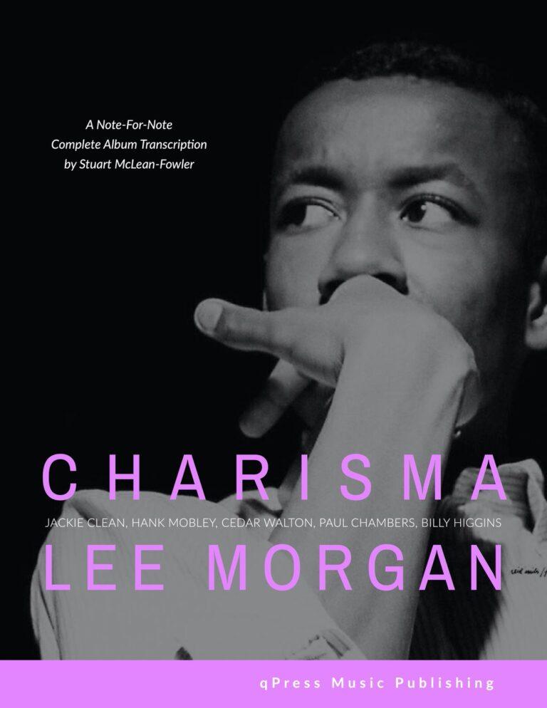 Complete Lee Morgan Album Transcriptions