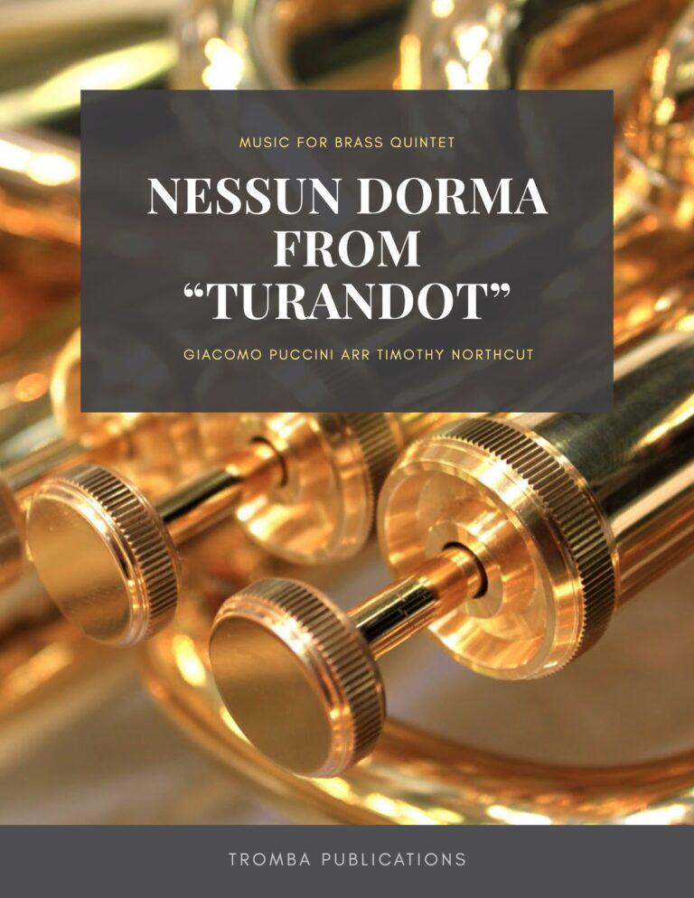 """Nessun Dorma from """"Turandot"""" for Brass Quintet"""