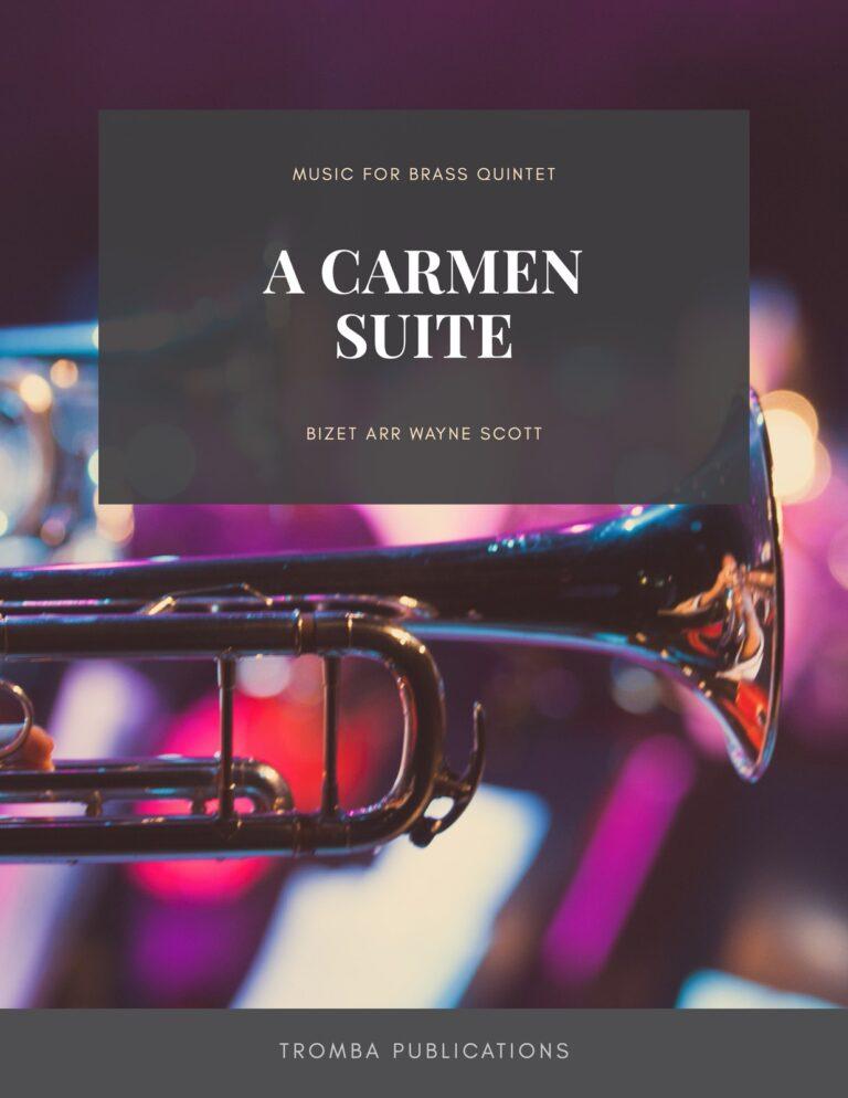 A Carmen Suite for Brass Quintet
