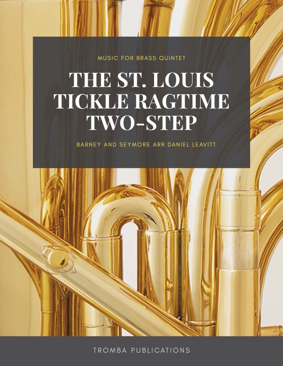 Seymore arr. Leavitt, The St. Louis Tickle Ragtime Two-Step brass quintet-p01