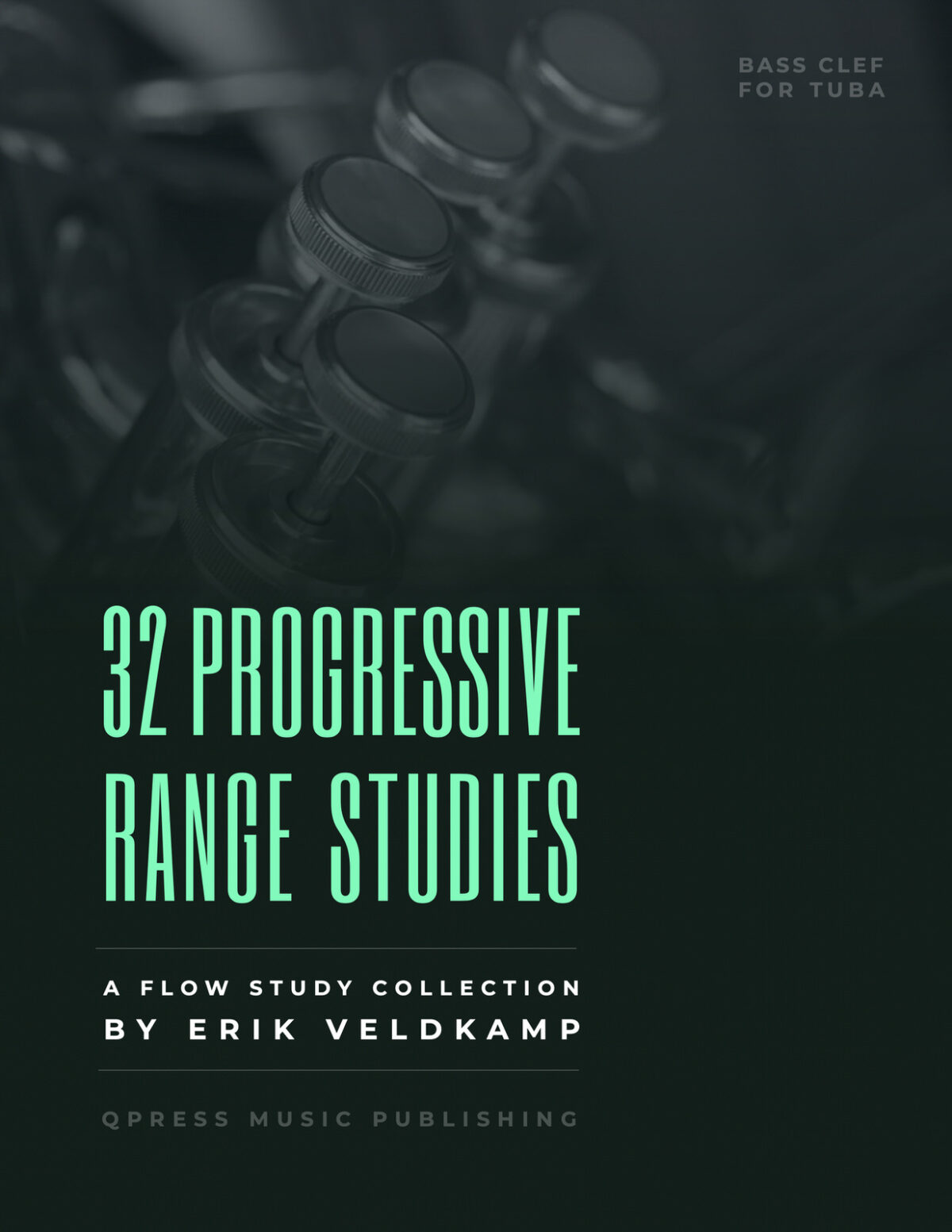 Veldkamp, 32 Progressive Range & Flow Studies for Tuba