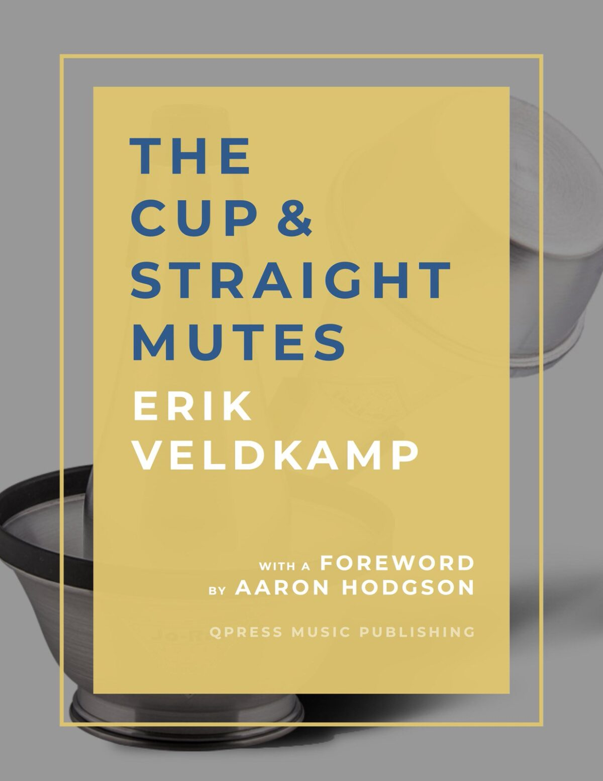 Veldkamp, The Cup & Straight Mute-p01