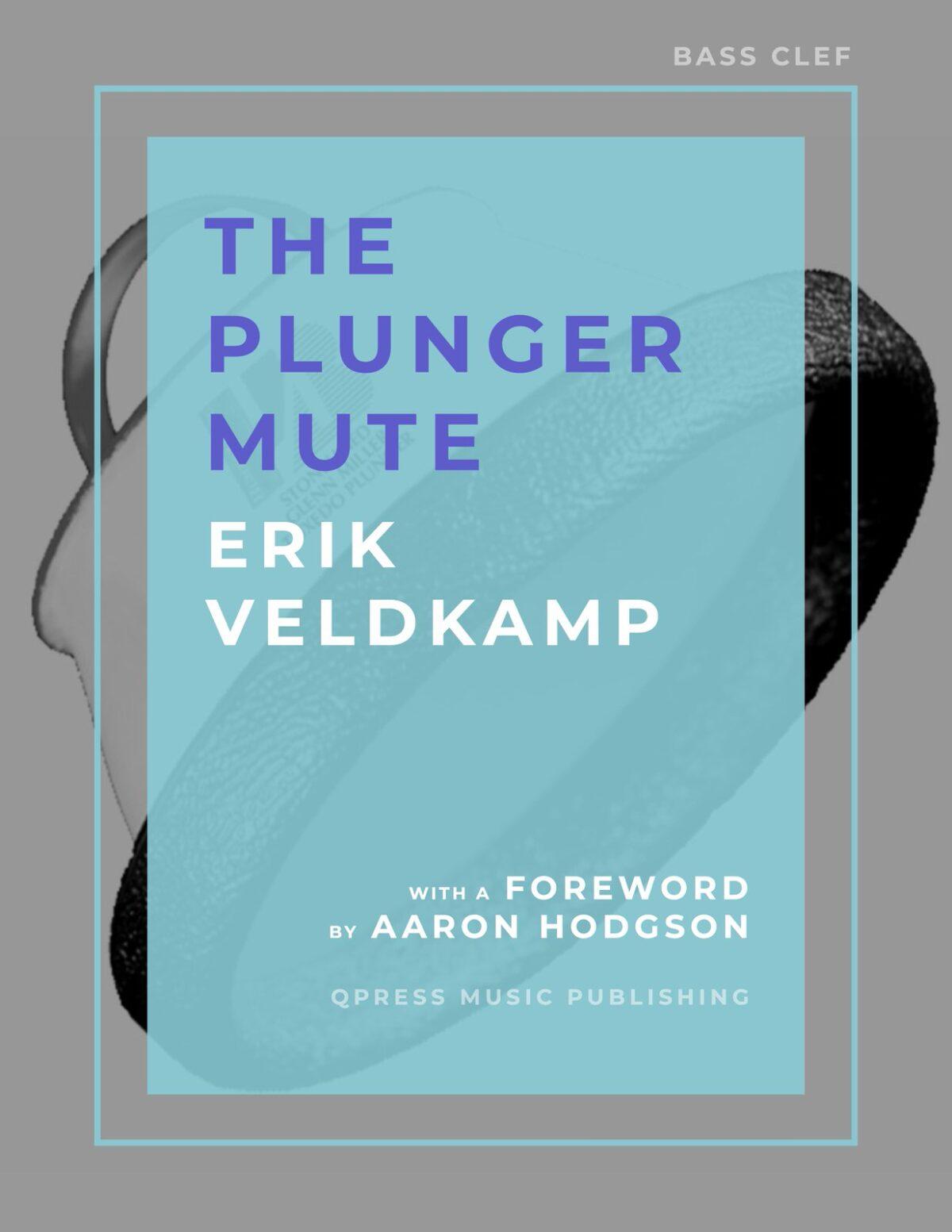 Veldkamp, The Plunger Mute (Trombone)-p01