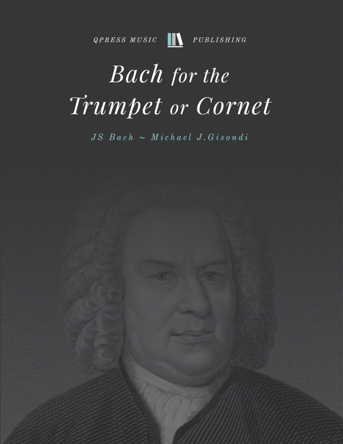Bach-Gisondi, Bach for the Trumpet or Cornet-p01