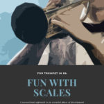 Gornston-Paisner, Fun With Scales for Trumpet