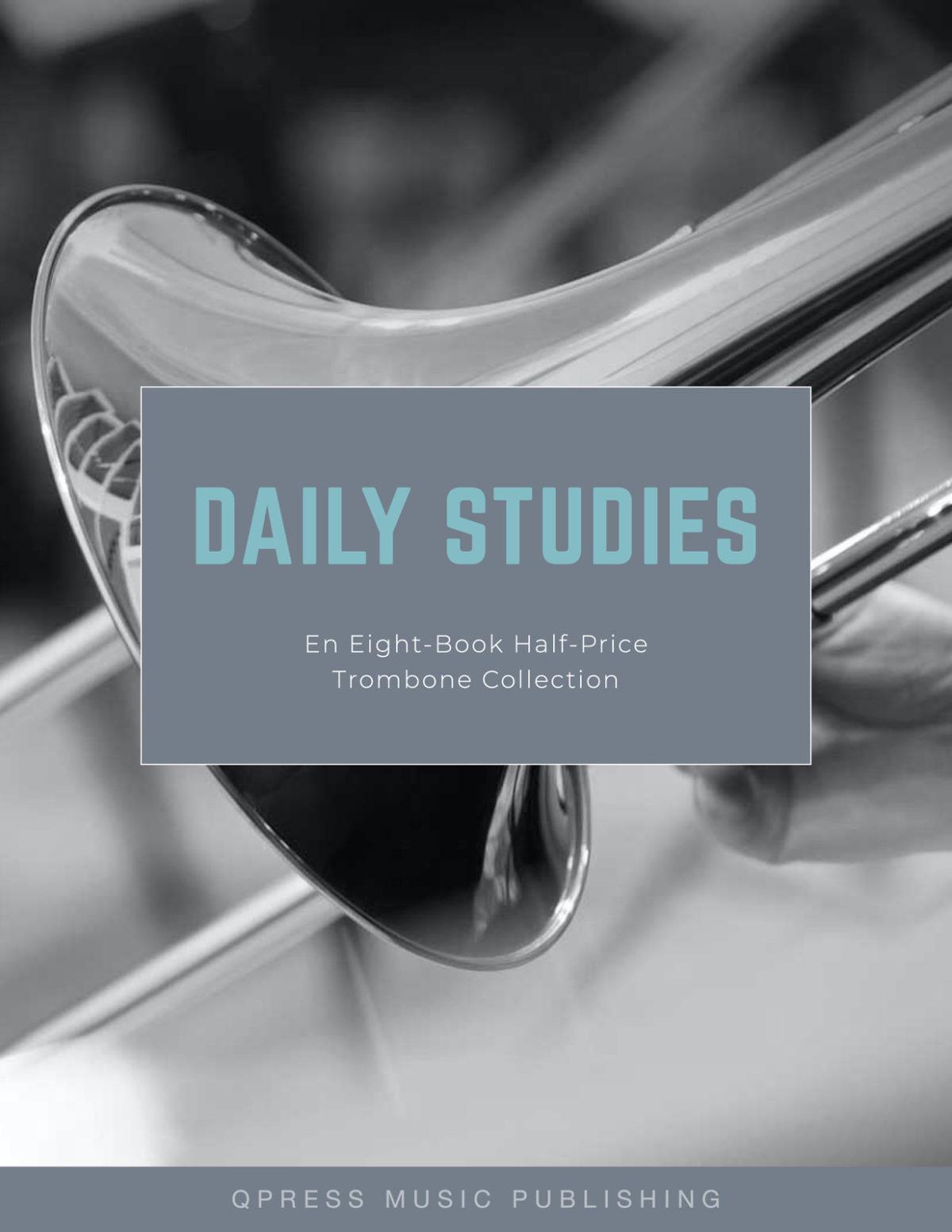 Trombone Daily Studies