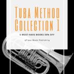 Tuba Method Collection Volume 1