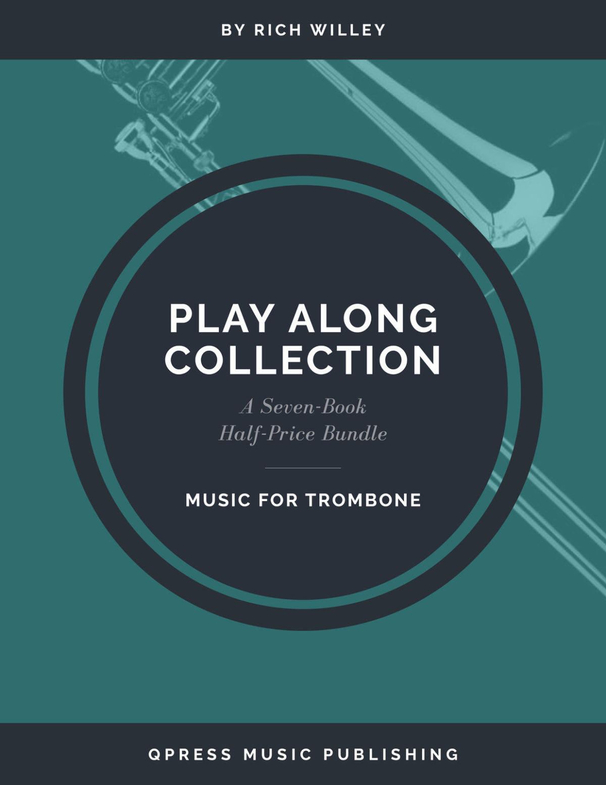 Willey Play Along Collection for Trombone