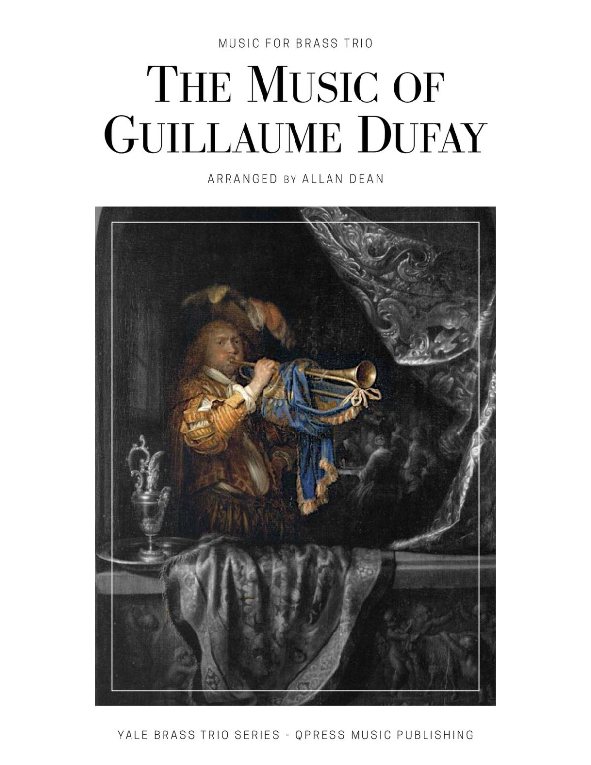 Dean, The Music of Guillaume Dufay for Brass Trio-p01