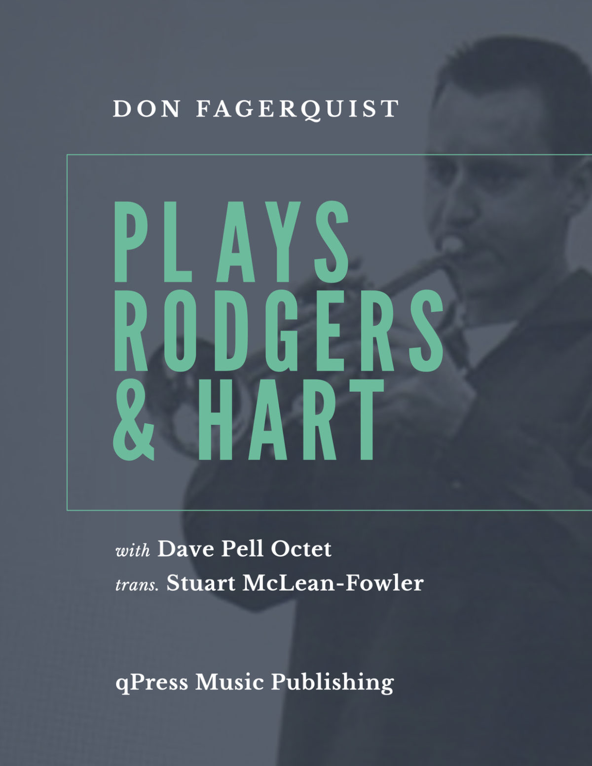 Fagerquist, Plays Rodgers & Hart