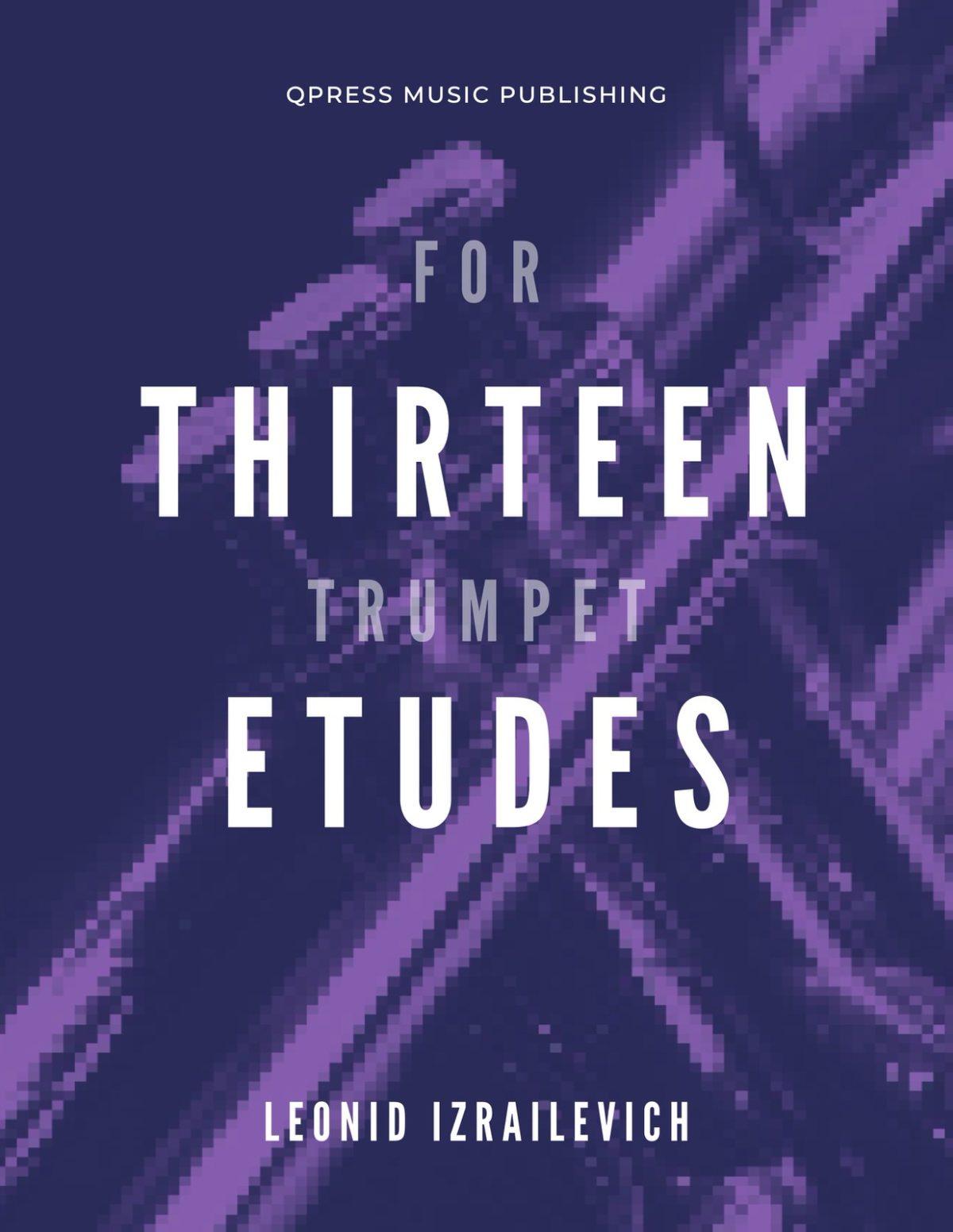 Izrailevich, Leonid, 13 Etudes for Trumpet