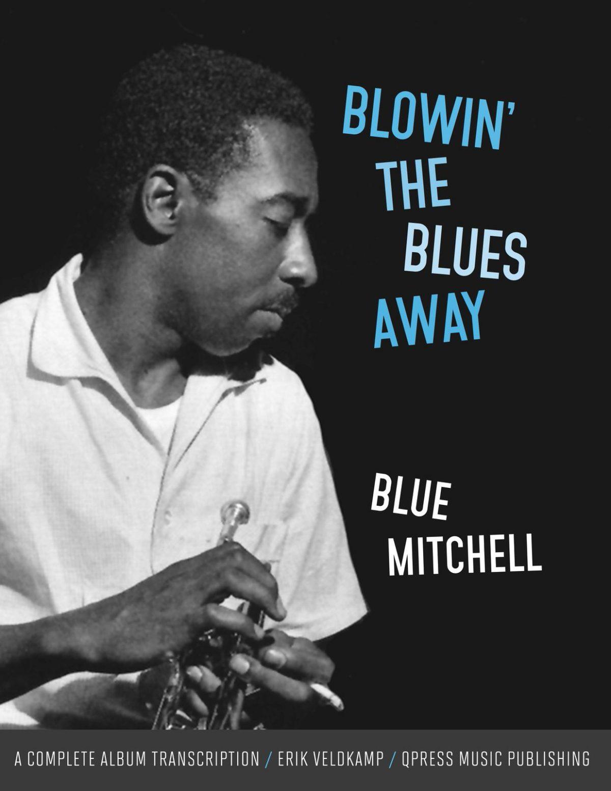 Blowin' The Blues Away (Complete Album Transcription)