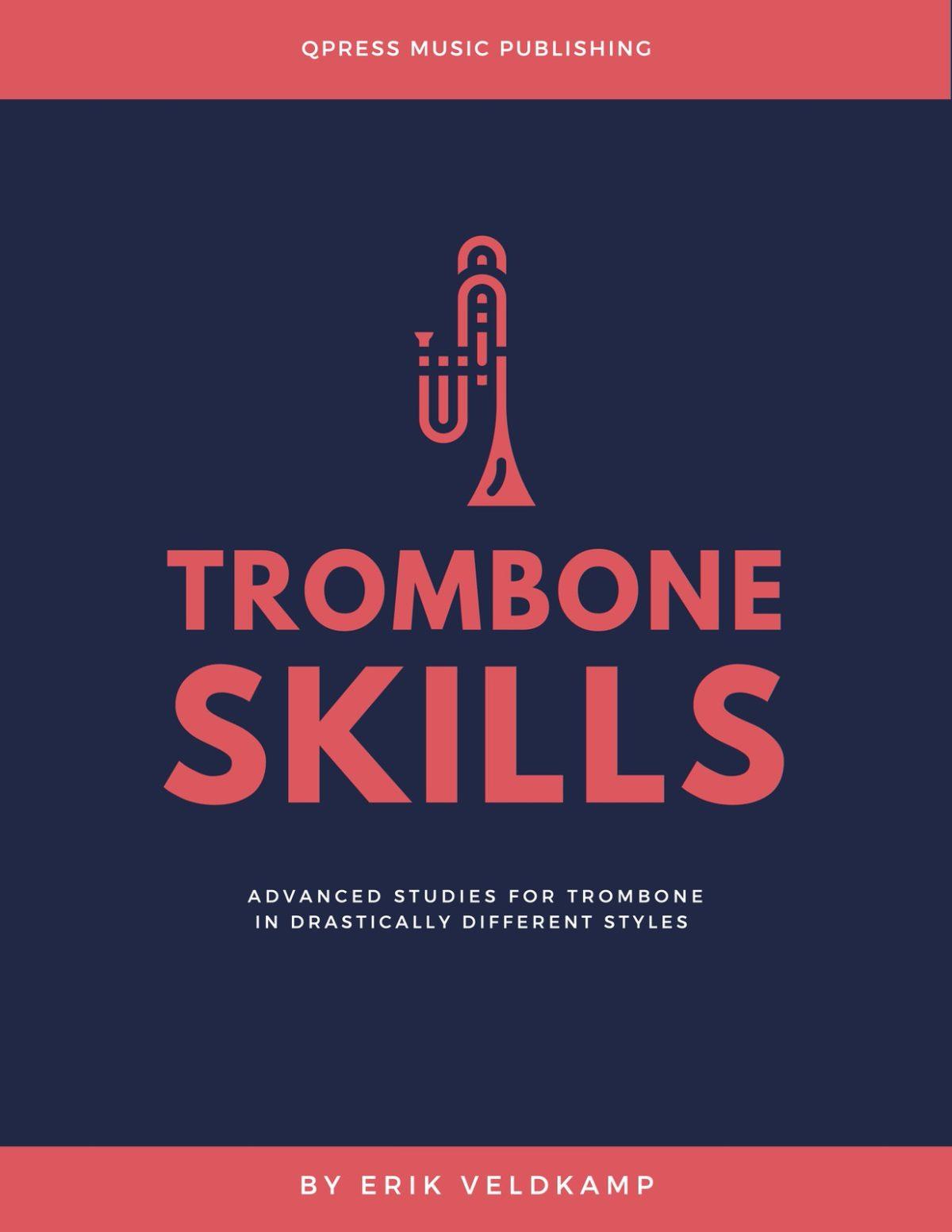 Trombone Skills (20 Challenging Studies For Trombone)